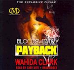 Blood, Sweat, and Payback af Wahida Clark