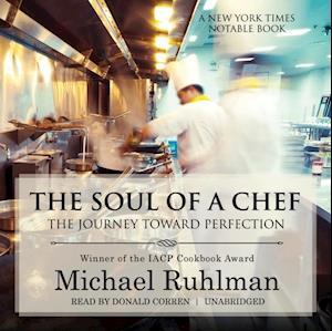 Soul of a Chef af Michael Ruhlman