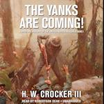 Yanks Are Coming!