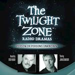Person or Persons Unknown (Twilight Zone Radio Dramas)