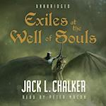 Exiles at the Well of Souls af Jack L. Chalker