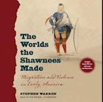 Worlds the Shawnees Made