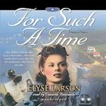 For Such a Time (The Women of Valor Series)