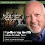 Rip-Roaring Wealth (Made for Success)