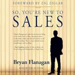 So, You're New to Sales (Made for Success)