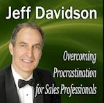 Overcoming Procrastination for Sales Professionals (Made for Success)