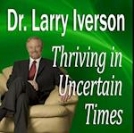 Thriving in Uncertain Times (Made for Success)