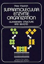 Supramolecular Enzyme Organization af Peter Friedrich