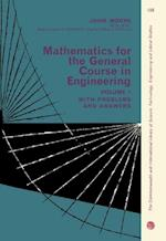 Mathematics for the General Course in Engineering