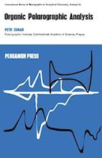 Organic Polarographic Analysis af Petr Zuman