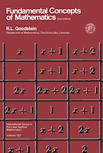 Fundamental Concepts of Mathematics (International Series in Pure and Applied Mathematics)