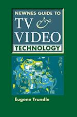 Newnes Guide to TV and Video Technology