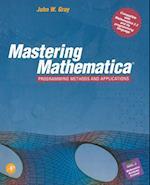 Mastering Mathematica(R) af John W. Gray