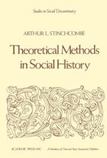 Theoretical Methods in Social History af Arthur L. Stinchcombe