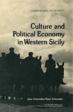 Culture and Political Economy in Western Sicily af Jane Schneider