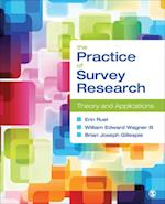 Practice of Survey Research af Brian Joseph Gillespie, Erin Ruel, III William Edward Wagner