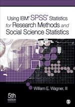 Using IBM SPSS Statistics for Research Methods and Social Science Statistics af William E. Wagner