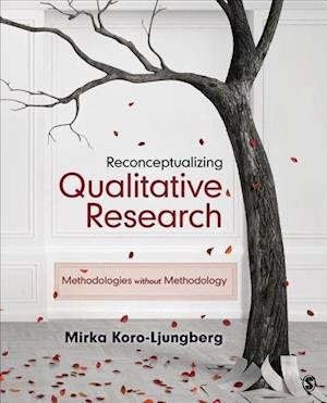 Reconceptualizing Qualitative Research