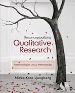 Reconceptualizing Qualitative Research