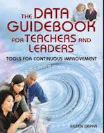 Data Guidebook for Teachers and Leaders