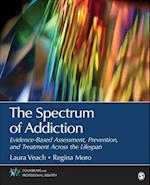 The Spectrum of Addiction (Counseling and Professional Identity)