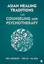 Asian Healing Traditions in Counseling and Psychotherapy