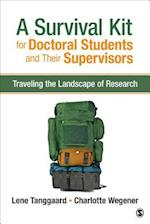 Survival Kit for Doctoral Students and Their Supervisors