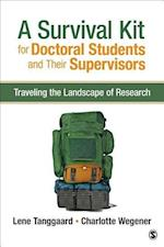 A Survival Kit for Doctoral Students and Their Supervisors af Lene Tanggaard Pedersen