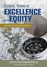 Guiding Teams to Excellence with Equity
