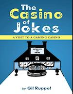Casino of Jokes: A Visit to a Gaming Casino