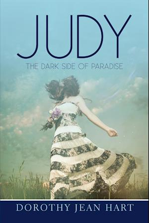 JUDY: The Dark Side of Paradise