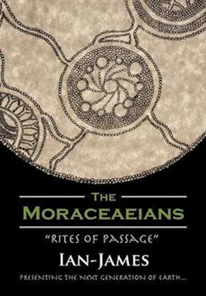 Bog, hardback The Moraceaeians af Ian-James Clanton