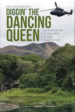 Diggin' the Dancing Queen: An Adventure in the Land of the Unexpected