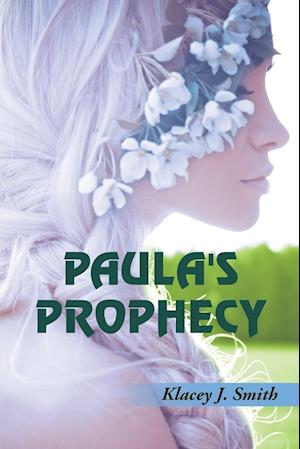 Paula's Prophecy