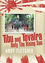 Tibu and Tovaira Defy the Rising Sun af Andy Fletcher