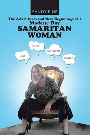 The Adventures and New Beginnings of a Modern-Day Samaritan Woman
