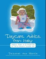 Daycare Advice from Haley: Advice from a 5 - Year - Old af Deborah Ann Martin
