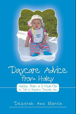 Bog, paperback Daycare Advice from Haley af Deborah Ann Martin