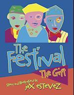The Festival: The Gift af Jax Estevez