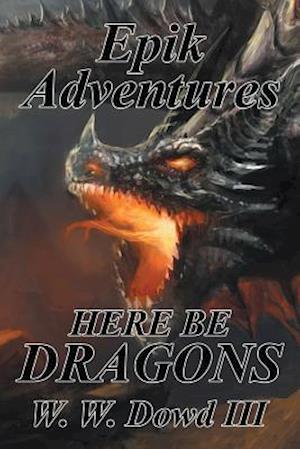 Epik Adventures: Here Be Dragons
