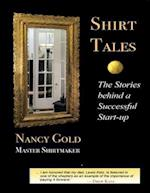 Shirt Tales: The Stories Behind a Successful Start-up af Nancy Gold