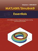 MATLAB®/Simulink® Essentials: MATLAB®/Simulink® for Engineering Problem Solving and Numerical Analysis