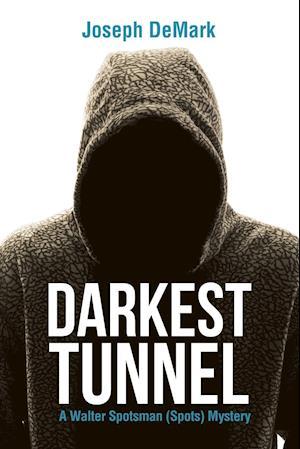 Bog, hæftet Darkest Tunnel af Joseph DeMark