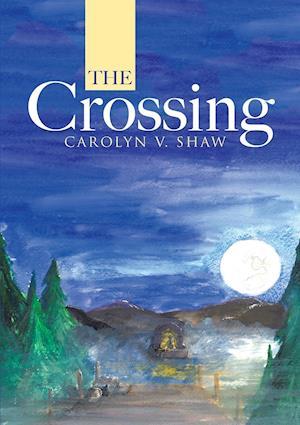 Bog, hæftet The Crossing af Carolyn V. Shaw
