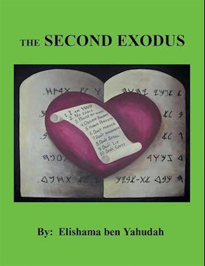 Second Exodus af Elishama Ben Yahudah