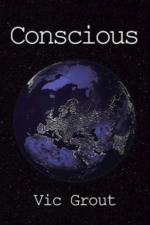 Bog, hæftet Conscious af Vic Grout