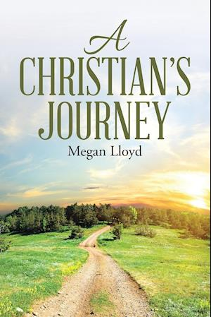 Bog, hæftet A Christian's Journey af Megan Lloyd