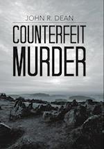 Counterfeit Murder af John R. Dean