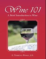 Wine 101: A Brief Introduction to Wine