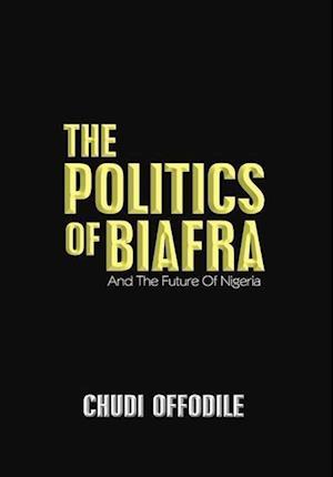 The Politics of Biafra